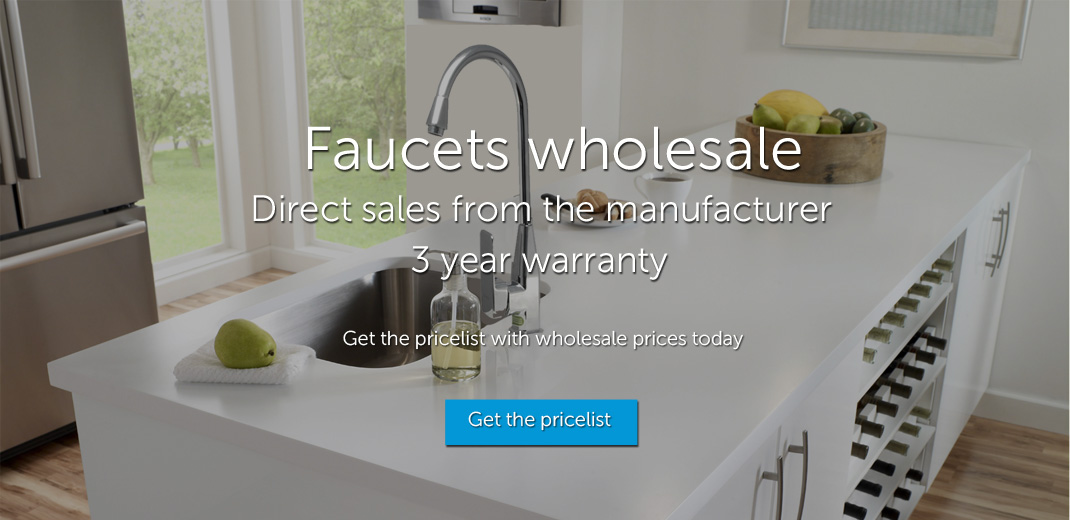 Faucets wholesale. Direct sales from the manufacturer.